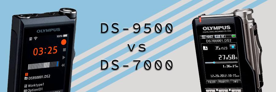 Olympus DS-9500 vs. DS-7500 diktafon